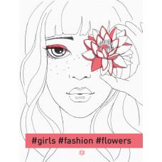 #girls#fashion#flowers фото