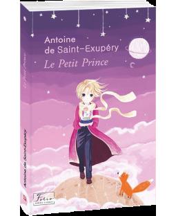 Маленький принц (Світова класика французькою) фото